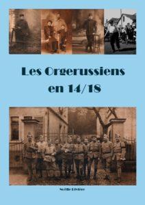 livre_les-orgerussiens-en-14-18_noelle-riviere